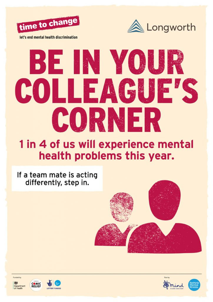 Mental Health Week Longworth Proud to Support Time to Change be in your colleagues corner